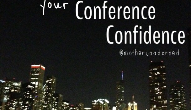 Tips to Maximize Your Conference Confidence