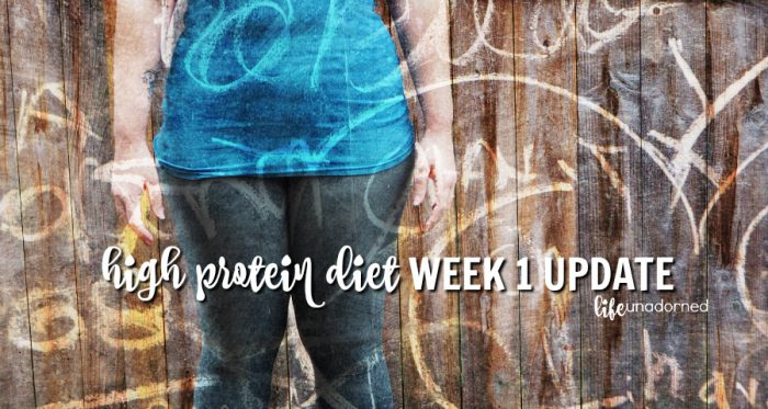 high-protein-diet-week-1-update