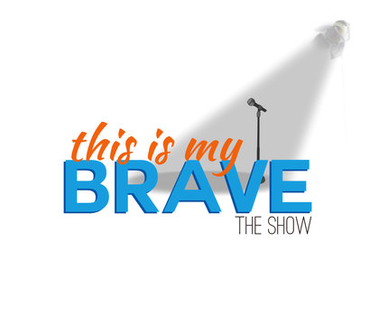 This is My Brave.