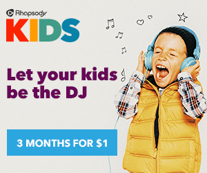 Rhapsody KIDS advertisement 3 moths for $1
