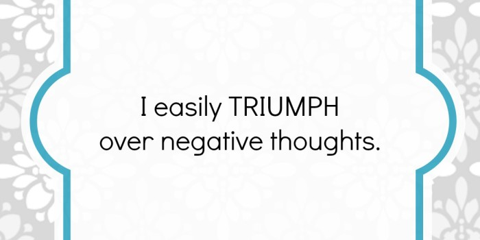 Triumph Over Negative Thoughts